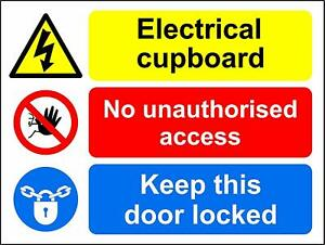 Electrical cupboard, no unauthorised access safety metal park safety sign