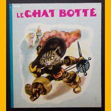 LE CHAT BOTTÉ conte Éditions René Touret années 1950-1960