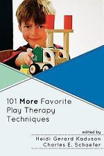 101 MORE FAVORITE PLAY THERAPY TECHNIQUES - NEW PAPERBACK BOOK