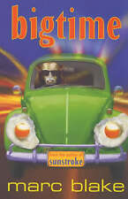 Big Time by Marc Blake (Paperback, Signed, 1st Ed)