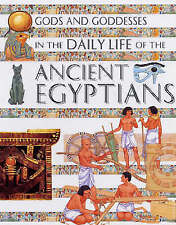 In the Daily Life of the Ancient Egyptians (Gods & Goddesses of...)-ExLibrary