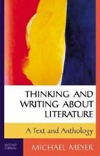 Thinking and Writing about Literature: A Text and Anthology, Michael Meyer, Good