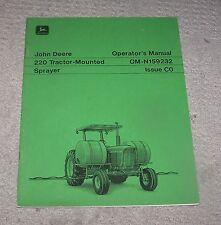 John Deere 220 Tractor Mounted Sprayer Operators Manual Om-N159232 C0 Used
