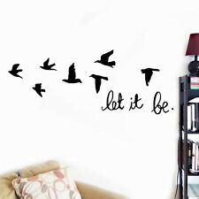 Let It Be Quote Birds Wall Sticker Vinyl Home Decal Living Room Wall Deco LLKK