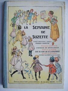 semaine de Suzette Bécassine reliure album 1930 TBE