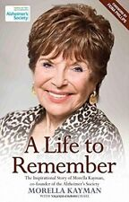 A Life to Remember: The Life Story of Morella Kayman, Co-Founder of the Alzheime