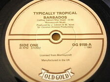 """TYPICALLY TROPICAL - BARBADOS / ROCKET NOW     7"""" OLD GOLD VINYL"""