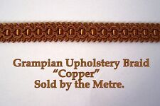 "Copper coloured, Upholstery Braid ""Grampian Copper"" 18mm (sold by the Metre)"
