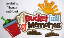 Bucket Memories Summer title paper piecing for Premade Scrapbook Pages by Rhonda