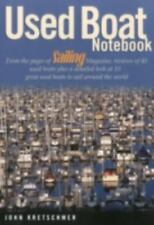 NEW Used Boat Notebook: From the Pages of Sailing Magazine Free Shipping
