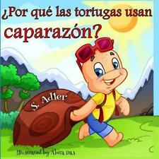Por Qu Las Tortugas Usan Caparazn? by S. Adler (2015, Paperback)