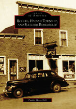 Rogers, Hassan Township, and Fletcher Remembered [Images of America] [MN]