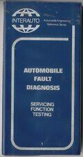 Automobile la diagnosi dei guasti manutenzione funzione e le prove 1972-INTER AUTO