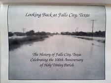 Falls City Texas History Holy Trinity Catholic Church 100 Years HC 2002