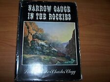 NARROW GAUGE IN THE ROCKIES BEEBE & CLEGG BOOK