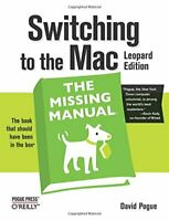 Switching to the Mac: The Missing Manual, Leopard Ed... by David Pogue Paperback