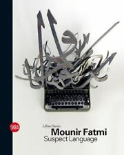 Mounir Fatmi: Suspect Language, Davies, Lillian, Good Book