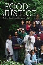 Food Justice [Food, Health, and the Environment]