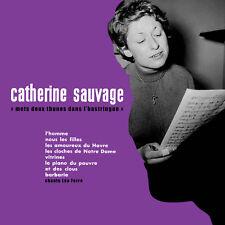 CD Catherine Sauvage : Mets deux thunes dans l'bastringue