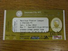 03/11/2012 Ticket: Swansea City v Chelsea  (complete). Bobfrankandelvis (aka Foo