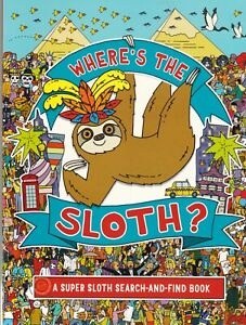 WHERE'S THE SLOTH SEARCH AND FIND BOOK