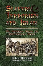 Slavery, Terrorism and Islam by Hammond, Peter -Paperback