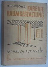 Farbige Raumgestaltung Oskar Zwinscher Fachbuch Farbwahl Anstreichtechnik Maler