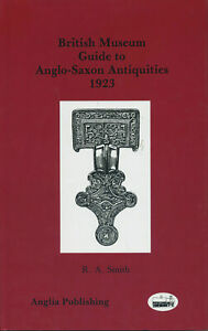 British Museum Guide to Anglo-Saxon Antiquities 1923