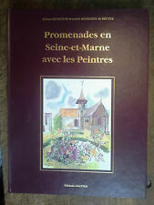Promenades en Seine et marne avec les peintres Liliane levasseur