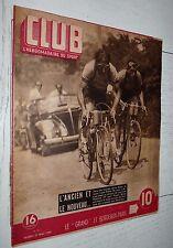 CLUB N°45 1947 CYCLISME BOBET FLEMING FOOTBALL FRANCE-HOLLANDE 4-0 JEU XIII