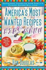 America's Most Wanted Recipes Kids' Menu: Restaurant Favorites Your Family's Pic