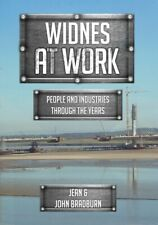 Widnes at Work by Jean & John Bradburn Paperback 2017 Amberley Publishing