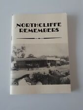 """Vintage Book """"Northcliffe Remembers"""" Western Australian Local History, Rare"""
