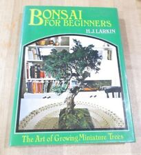 Bonsai for Beginners H J Larkin Art of Growing Miniature Trees  HC DJ 1968