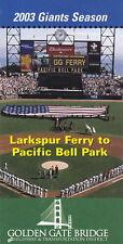 2003 SAN FRANCISCO GIANTS BASEBALL POCKET SCHEDULE - LARKSPUR FERRY