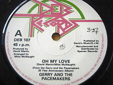 """GERRY & THE PACEMAKERS - OH MY LOVE  7"""" VINYL"""