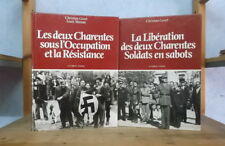 CHARENTE GUERRE 1939-45 LES DEUX CHARENTES SOUS L'OCCUPATION LA LIBERATION 2 VOL