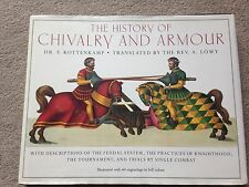 The History of Chivalry and Armour HB Dr. F. Kottenkamp (Modellers!)