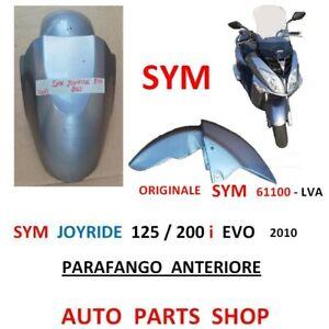 FRONT FENDER SYM JOYRIDE EVO 125 200 c'est à dire 2010 ORIGINAL 61100 61100 LVA