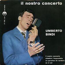 UMBERTO BINDI IL NOSTRO CONCERTO EP ITALY EX M-