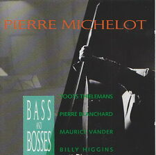 PIERRE MICHELOT  CD  BASS AND BOSSES