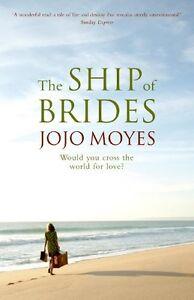 The Ship of Brides,Jojo Moyes