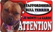 Plaque aluminium Attention au chien - Je monte la garde - Staffordshire - NEUF