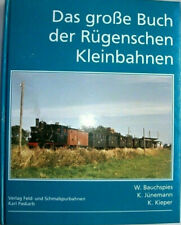 Das große Buch der Rügenschen Kleinbahnen Rügen Kleinbahn Geschichte Buch