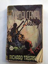 004589 Guadalcanal Diary by Richard Tregaskis 1943 Wells Gardner, Darton & Co.,