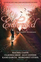 Enthralled: Paranormal Diversions edited by kelley Armstrong and Melissa Marr