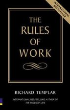 The Rules of Work - A Definitive Guide to Pers... by Templar, Richard 0273662716
