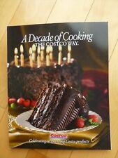 Brand New Costco Decade Of Cooking Cookbook 2011