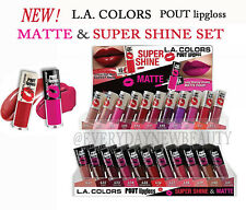 """PICK ANY 6"" LA L.A. COLORS POUT MATTE & SUPER SHINE LIPGLOSS 22 COLORS LIPSTICK"