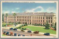 Postcard San Bernardino CA County Court House vintage cars Unposted Linen